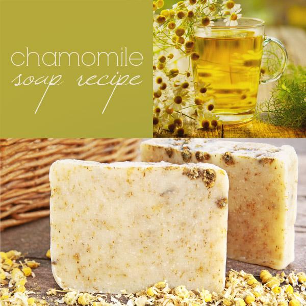 Chamomile Soap Recipe