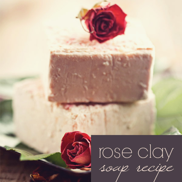 Rose Clay Soap Recipe: how to make cold process soap with rose clay